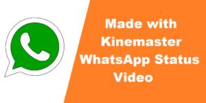 Kinemaster whatsapp status video